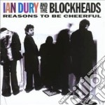 REASONS TO BE CHEERFUL cd musicale di DURY IAN AND THE BLOCKHEADS