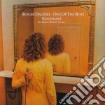 ONE OF THE BOYS cd musicale di DALTREY ROGER