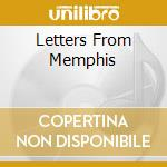LETTERS FROM MEMPHIS cd musicale di D.FRITTS/D.NIX & O.