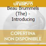 INTRODUCING THE BEAU BRUM cd musicale di Brummels Beau