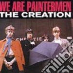 Creation - We Are Paintermen cd musicale