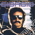 Giorgio Moroder - From Here To Eternity cd musicale di Giorgio Moroder