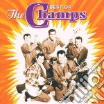 THE BEST OF THE CHAMPS cd musicale di CHAMPS