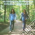 Alvin Lee & Mylon Lefevre - On The Road To Freedom cd musicale di Alvin & mylon l Lee