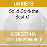 SOLID GOLD/THE BEST OF cd musicale di T.REX
