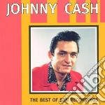 Johnny Cash - Best Of The Sun Years cd musicale di Johnny Cash