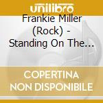 STANDING ON THE EDGE cd musicale di MILLER FRANKIE