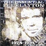 Lee Clayton - The Essential Lee Clayton 1978 cd musicale