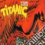 EAGLE ROCK cd musicale di TITANIC