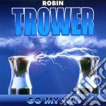 GO MY WAY cd musicale di Robin Trower