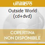 OUTSIDE WORLD (CD+DVD) cd musicale di PROPAGANDA