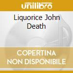 LIQUORICE JOHN DEATH cd musicale di PROCOL HARUM