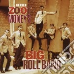 Zoot Money & Big Rol - Best Of cd musicale di Zoot money & big rol