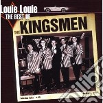 LOUIE LOUIE (THE BEST OF) cd musicale di KINGSMEN
