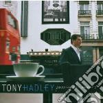 Tony Hadleyv - Passing Strangers cd musicale di Tony Hadley