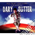 Gary Glitter - All That Glitter cd musicale di Gary Glitter