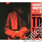 Snowy White - Highway To The Sun cd musicale di Snowy White
