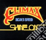 Climax Blues Band - Shine On cd musicale di Climax blues band