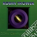 20th century blues cd musicale di Robin Trower