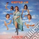 Curved Air - Airborne cd musicale di Air Curved