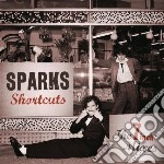Shortcuts - the 7-inch cd musicale di Sparks