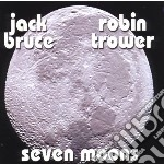 Jack Bruce / Robin Trower - Seven Moons cd musicale di Jack & trower Bruce
