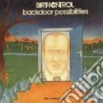 Birth Control - Backdoor Possibilities cd musicale