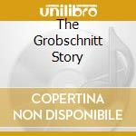 THE GROBSCHNITT STORY cd musicale di GROBSCHNITT