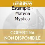 Materia mystica cd musicale di Estampie