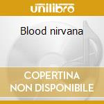 Blood nirvana cd musicale di Drive Last