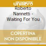Waiting for you cd musicale