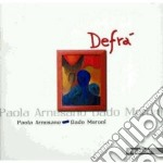 Paola Arnesano & Dado Moroni - Defra' cd musicale di ARNESANO/MORONI