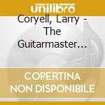 The guitarmaester cd musicale di Larry Coryel