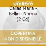Norma cd musicale di Bellini