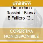 Bianca e falliero cd musicale di Rossini