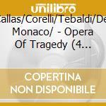 Opera tragedy.puccn i/verdi/bellini,ecc. cd musicale di Artisti Vari