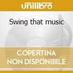 Swing that music cd musicale di Louis Armstrong