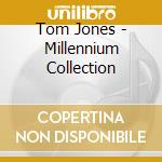 MILLENIUM COLLECTION cd musicale di JONES TOM