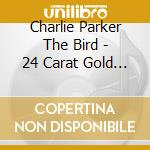 The bird - box cd musicale di Charlie Parker