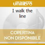 I walk the line cd musicale di Johnny Cash