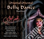Original Oriental Belly Dance cd musicale di Artisti Vari