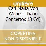 Klavierkonzerte-fagottkonzert-klarinettenkonzert 1 cd musicale di C.m. Weber