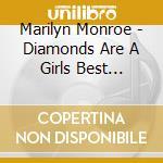 Diamonds are a girls best friends cd musicale