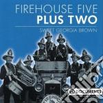Firehouse Five Plus Two - Sweet Georgia Brown cd musicale di Firehouse five plus two