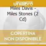 MILES STONES cd musicale di DAVIS MILES