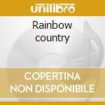Rainbow country cd musicale di Bob Marley