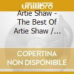 Best of - original hits cd musicale di Artie Shaw