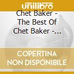 Best of - original hits cd musicale di Chet Baker