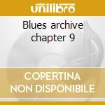 Blues archive chapter 9 cd musicale di Sonny Terry
