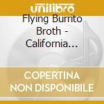 California jukebox cd musicale di Flying burrito brothers